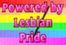 Click for Powered by Lesbian Pride Links
